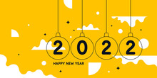 Background With The Inscription Happy New Year 2022. Vector Illustration In Flat Flat Style.