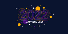 Background With The Inscription Happy New Year 2022. Vector Illustration. Modern Greeting Poster