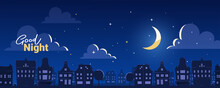 Vector Illustration Of Silhouette Of Night City Street On Dark Blue Sky Background With Cloud And Shine Moon. Flat Style Design With Text