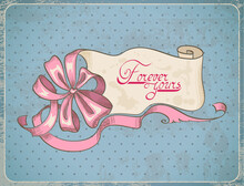 """Hand Drawn Aged Paper Scroll With Pink Bow On Blue Polka-Dot Background With """"Forever Yours"""" Lettering. Vector Illustration."""
