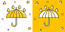 Umbrella Icon In Comic Style. Parasol Cartoon Vector Illustration On White Isolated Background. Canopy Splash Effect Business Concept.