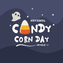 Vector Typography, National Candy Corn Day, As A Banner, Poster Or Happy Halloween Template.