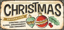 Christmas Decoration And Tree Ornaments Retro Store Sign Board. Vintage Advertisement For Christmas Holidays. Retro Vector Sign With Christmas Elements, Floral Arrangements And Lettering.