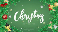 Christmas Handwritten Calligraphy And Happy New Year Background With Gift  Pin Leaf  And Element In Christmas Holiday , Flat Modern Design , Illustration Vector EPS 10