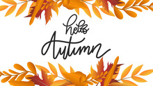Hello Autumn Hand Drawing Calligraphy With Flower Wreath Leaf Autumn, For Content Online Or Web, Banner And Template, Simple Cartoon Flat Style. Illustration Vector EPS 10