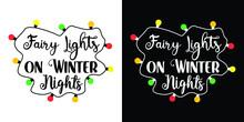 Faire Lights On Winter Nights T Shirt Design