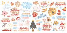 Set Of Clipart For New Year And Christmas. Cozy Winter Illustration With Lettering In Russian. Russian Translation Happy New Year, December 31, Warmer Together, Merry Christmas, Winter Fairy Tale