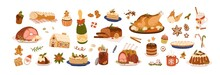Christmas Food Set. Festive Dishes For Winter Holiday Meal. Turkey, Sweet Desserts, Pie, Gingerbread, Hot Drinks And Other Treats For Xmas Party. Flat Vector Illustration Isolated On White Background
