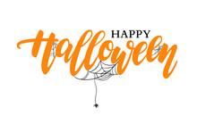 Happy Halloween Text With Webs. Halloween Vector Illustrations