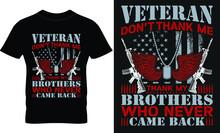Veterans; Army; Navy; Marines T Shirt Design.