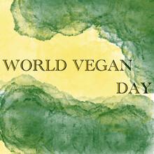 World Vegan Day,vegetarian,vegan,does Not Eat Meat,vegetables,fruits,against Death,for Life,for Peace