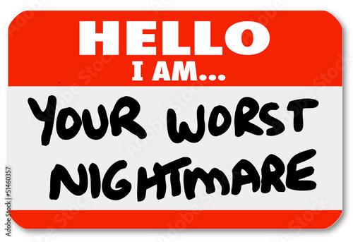 Fototapeta Hello I am Your Worst Nightmare Nametag Sticker