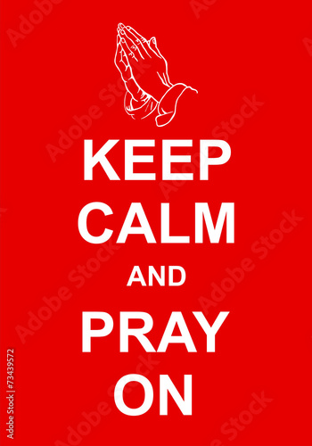 Wallpaper Mural Keep Calm and Pray On