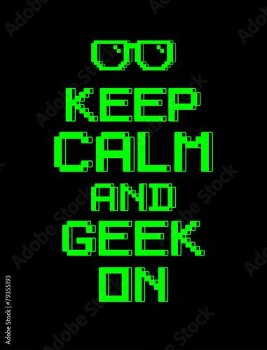 Canvas Print keep calm  geek screen pixel