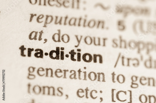 Photo Dictionary definition of word tradition