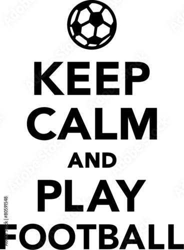 Canvas Print Keep Calm and Play Football