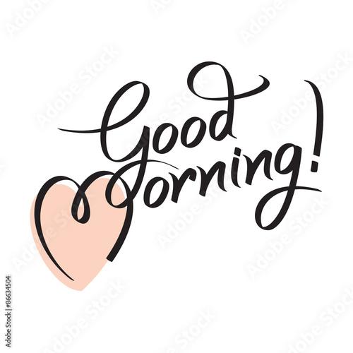 Carta da parati good morning, hand lettering text, handmade calligraphy, vector illustration