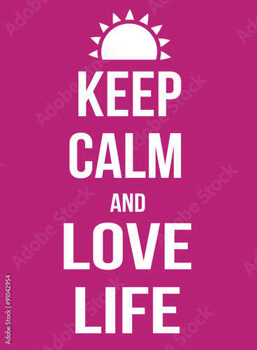 Canvas Print Keep calm and love life poster