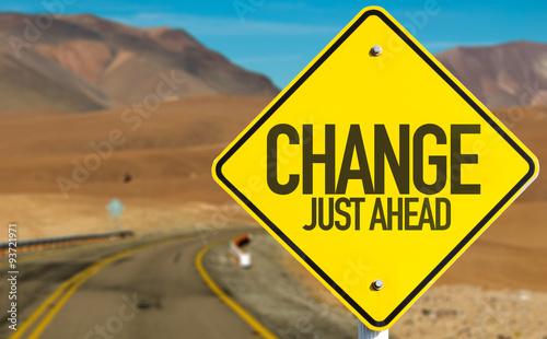 Obraz na płótnie Change Just Ahead sign on desert road