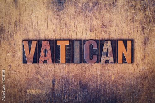 Fototapeta Vatican Concept Wooden Letterpress Type