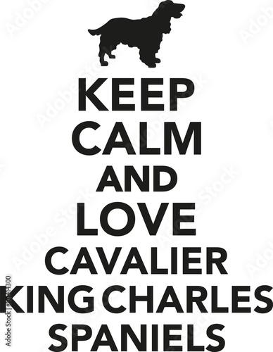 Fotografija Keep calm and love cavalier king charles spaniel