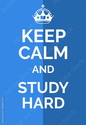 Canvas Print Keep calm and study hard