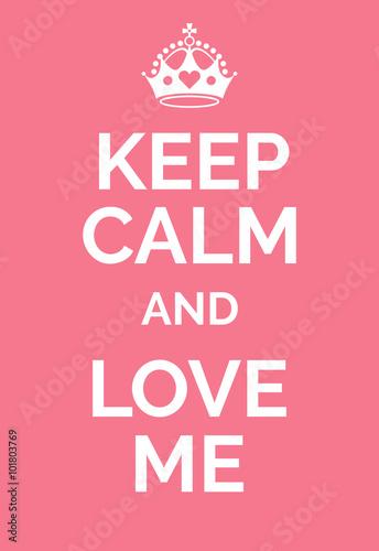 Canvas Print Keep calm and love me