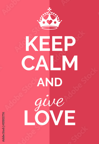 Canvas Print Keep calm and give love