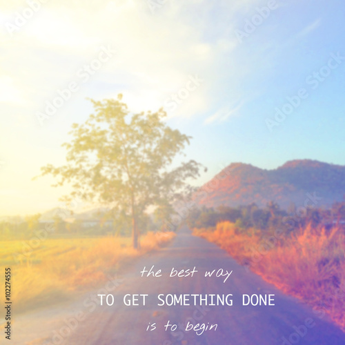 Inspirational quote on blur background with vintage filter