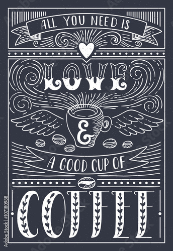 Canvas Print All you need is LOVE and COFFEE
