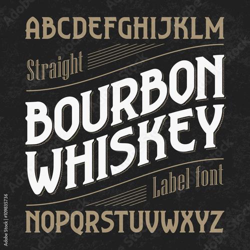 Bourbon whiskey label font with sample design Fototapeta