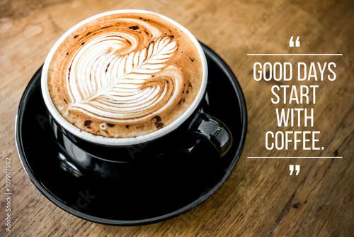 Ταπετσαρία τοιχογραφία Quote with coffee on wood background