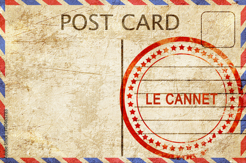 Wallpaper Mural le cannet, vintage postcard with a rough rubber stamp
