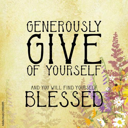 Daj i bądź błogosławiony typografia tło z ręcznie rysowane kwiaty i ręcznie napisane litery lub czcionki, wolontariuszy lub przekazać swój czas lub pojęcie pieniędzy