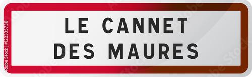 Canvas Print Panneau Le Cannet des Maures - Ville du Var - Région Provence-Alpes-Côte d'Azur