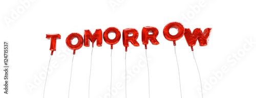 Fotografija TOMORROW - word made from red foil balloons - 3D rendered