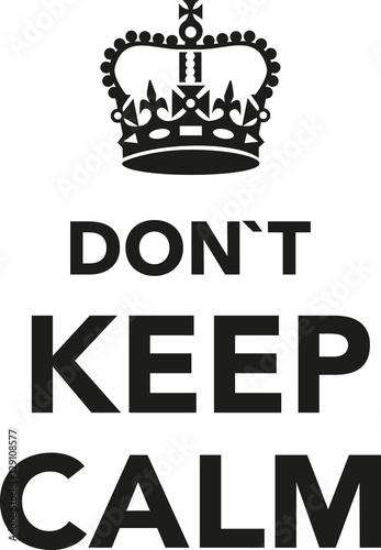 Canvas Print Don't keep calm