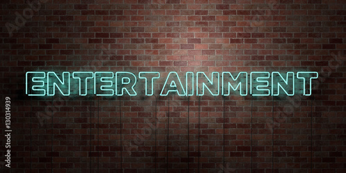 Fotomural ENTERTAINMENT - fluorescent Neon tube Sign on brickwork - Front view - 3D rendered royalty free stock picture