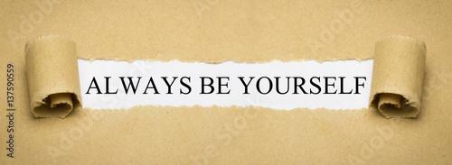 Fotografia Always be yourself