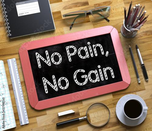 Obraz na plátně Small Chalkboard with No Pain, No Gain Concept. 3D.