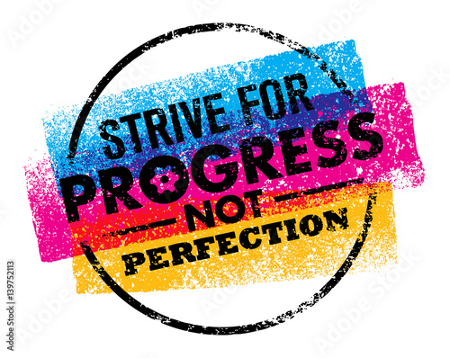 Inspiring motivation quote with text Strive For Progress Not Perfection. Vector typography poster design concept