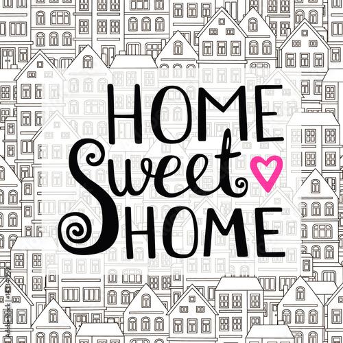 Napis do domu Sweet Home. Wektor ręcznie rysowane napis dla swojego projektu. Inspirujący cytat. Ilustracji wektorowych. Typograficzny projekt plakatu. Odosobniony.
