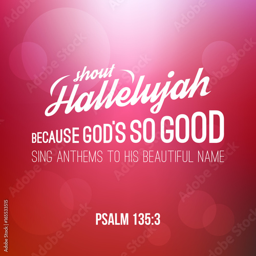 Fototapeta shout hallelujah calligraphic hand lettering from psalm, bible verse for christi