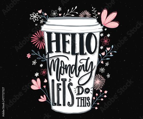 Witaj w poniedziałek, zróbmy to. Na początku rozpoczyna się zabawna motywacyjna wycena o poniedziałku i tygodniu. Napis na rękę do mediów społecznościowych, grafiki na ścianę i t-shirtów.