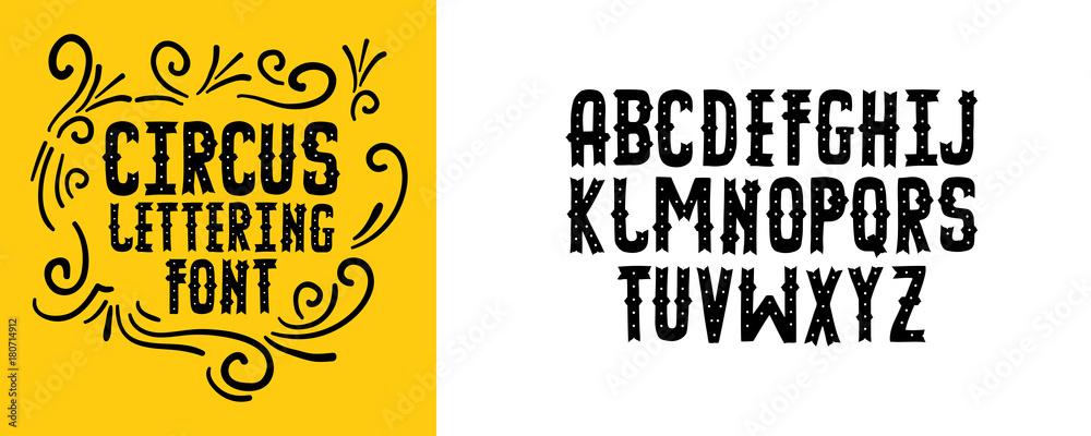 Modern circus alphabet. Handwritten font letters. Hand lettering font for your design: wedding calligraphy, logo, slogan, decor postcard, greeting, motivation quotes, positive message <span>plik: #180714912   autor: jill</span>
