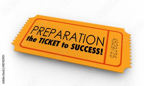 Fotografia Preparation Ticket to Success Prepared Ready 3d Illustration