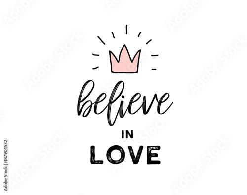 Uwierz w miłość - doodles, ilustracja i cytat