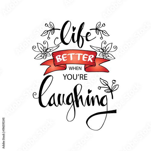 Lepiej, gdy się śmiejesz. Strony napis cytat