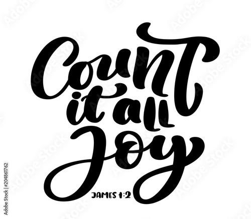 Obraz na plátne Hand lettering Count it all Joy, James 1:2