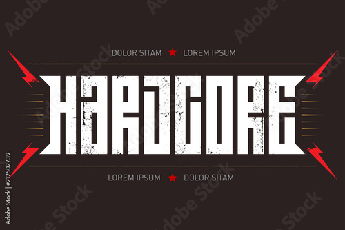 Obraz na płótnie Hardcore - music poster or t-shirt apparels cool print